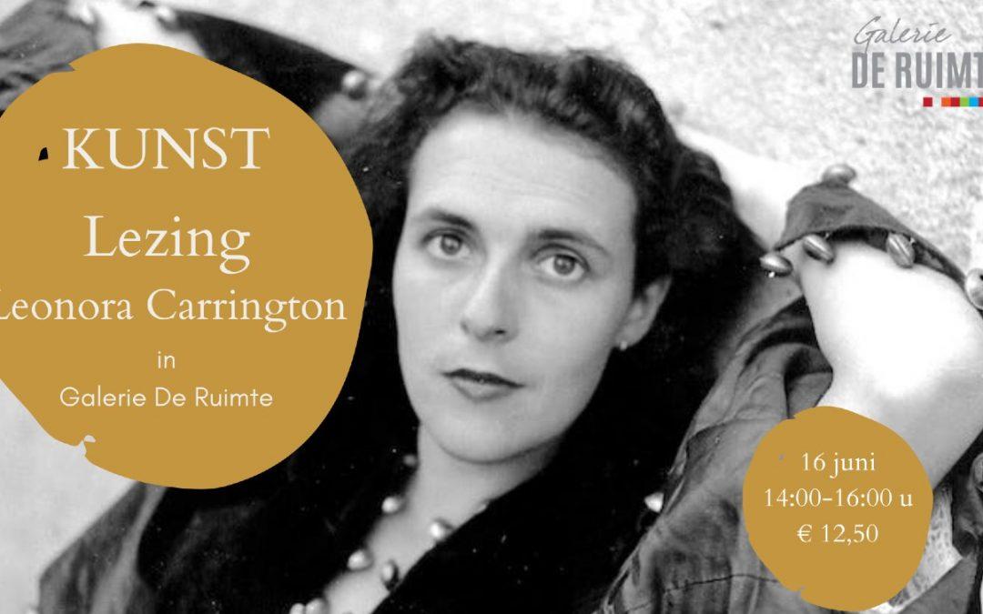 Lezing – Leonora Carrington